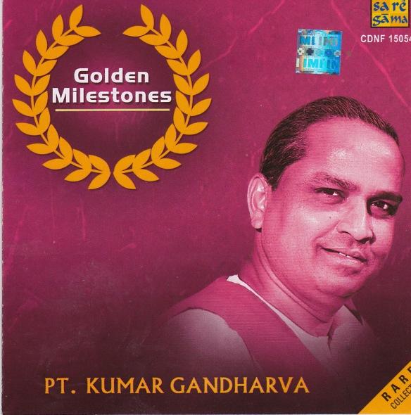 Golden Milestones - Pt.Kumar Gandharva