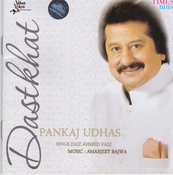 Dastkhat_ Pankaj Udhas Sings Faiz Ahmed Faiz