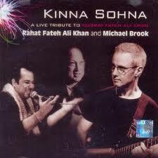 Kinna Sohna_ Live Tribute to Nusrat Fateh Ali Khan