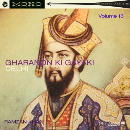Gharanon Ki Gayaki_ Delhi Vol 16